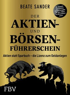 Der Aktien- und Börsenführerschein - Jubiläumsausgabe (eBook, PDF) - Sander, Beate