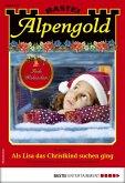 Alpengold 312 - Heimatroman (eBook, ePUB)