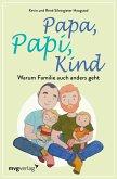 Papa, Papi, Kind (eBook, ePUB)