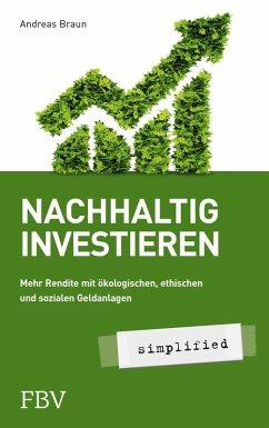 Nachhaltig investieren - simplified (eBook, PDF) - Braun, Andreas