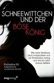 Schneewittchen und der böse König (eBook, ePUB)