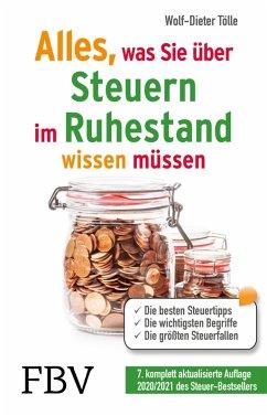Alles, was Sie über Steuern im Ruhestand wissen müssen (eBook, ePUB) - Tölle, Wolf-Dieter