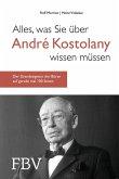 Alles, was Sie über André Kostolany wissen müssen (eBook, ePUB)