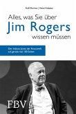 Alles, was Sie über Jim Rogers wissen müssen (eBook, ePUB)