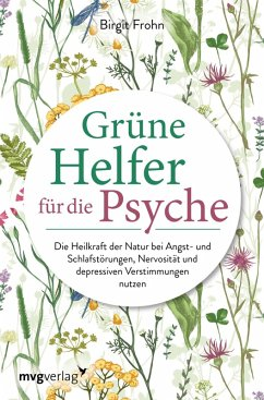 Grüne Helfer für die Psyche (eBook, PDF) - Frohn, Birgit