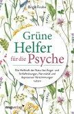 Grüne Helfer für die Psyche (eBook, ePUB)