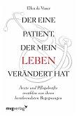 Der eine Patient, der mein Leben verändert hat (eBook, ePUB)