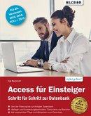 Access für Einsteiger - für die Versionen 2019, 2016, 2013 und 2010: (eBook, PDF)