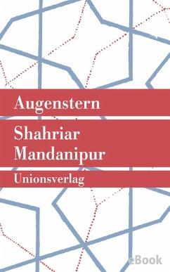 Augenstern (eBook, ePUB) - Mandanipur, Shahriar
