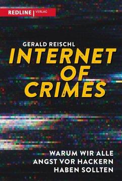 Internet of Crimes (eBook, ePUB) - Reischl, Gerald