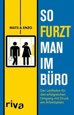 So furzt man im Büro (eBook, PDF) - Mats Enzo