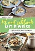 Fit und schlank mit Eiweiß (eBook, ePUB)