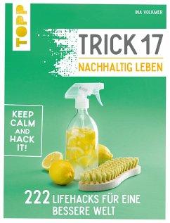 Trick 17 - Nachhaltig leben (eBook, PDF) - Volkmer, Ina