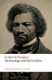 My Bondage and My Freedom (eBook, ePUB)
