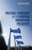 Political Leadership and the European Commission Presidency (eBook, PDF)