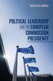 Political Leadership and the European Commission Presidency (eBook, ePUB)