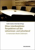 Ethos: interdisziplinäre Perspektiven auf den Lehrerinnen- und Lehrerberuf