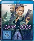 Dark Gods - Die dunkle Seite der Götter