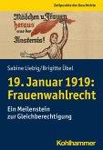 19. Januar 1919: Frauenwahlrecht