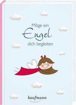 Möge ein Engel dich begleiten