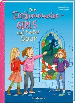 Die Erstkommunion-Girls auf heißer Spur - Peters, Barbara