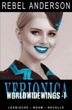 Veronica - World Wide Wings 1 - Anderson, Rebel