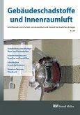 Gebäudeschadstoffe und Innenraumluft, Band 9: Entschichtung asbesthaltiger Wand- und Deckenbeläge, Asbestentsorgung