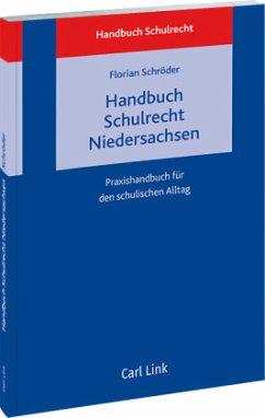 Handbuch Schulrecht Niedersachsen - Schröder, Florian
