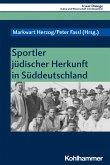 Sportler jüdischer Herkunft in Süddeutschland