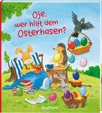 Oje, wer hilft dem Osterhasen?