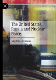The United States, Russia and Nuclear Peace