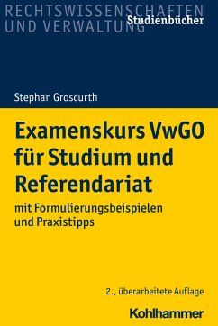 Examenskurs VwGO für Studium und Referendariat - Groscurth, Stephan