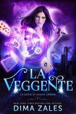 La Veggente (La serie di Sasha Urban, #1) (eBook, ePUB) - Zales, Dima