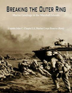 Breaking the Outer Ring - John C. Chapin U. S. Marine Corps Reserve