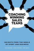 Coaching Winning Sales Teams: Insights from the World of Sport and Business