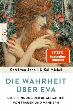 Die Wahrheit über Eva (eBook, ePUB) - Schaik, Carel van; Michel, Kai