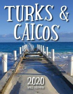 Turks & Caicos 2020 Wall Calendar - Just Be