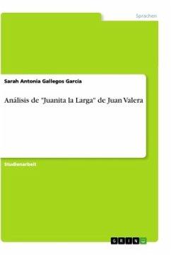 """Análisis de """"Juanita la Larga"""" de Juan Valera"""