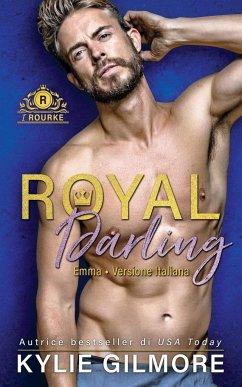 Royal Darling - Emma - Gilmore, Kylie