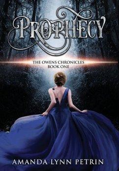 Prophecy - Petrin, Amanda Lynn