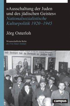 »Ausschaltung der Juden und des jüdischen Geistes« (eBook, ePUB) - Osterloh, Jörg
