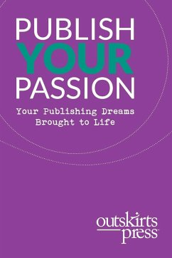 Outskirts Press Presents Publish Your Passion - Sampson, Brent