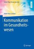 Kommunikation im Gesundheitswesen (eBook, PDF)
