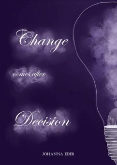 Change comes after Decision (eBook, ePUB) - Eder, Johanna
