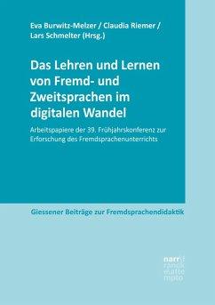 Das Lehren und Lernen von Fremd- und Zweitsprachen im digitalen Wandel (eBook, PDF)