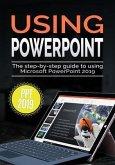 Using PowerPoint 2019 (eBook, ePUB)