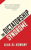 The Dictatorship Syndrome