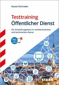 Testtraining Öffentlicher Dienst - Hesse, Jürgen;Schrader, Hans-Christian