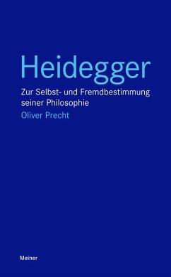 Heidegger - Precht, Oliver