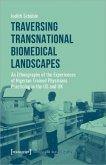 Traversing Transnational Biomedical Landscapes